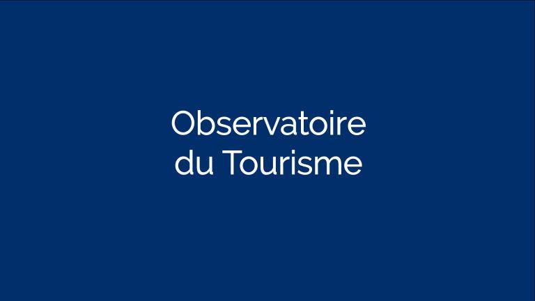 Observatoire du Tourisme